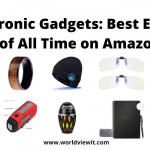Cool Electronic Gadgets: Best Electronics Gadgets of All Time on Amazon & Ebay